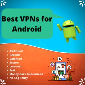Best VPN for Android – For YOUR security in Canada