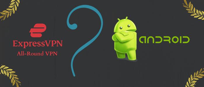 expressvpn-best-vpn-for-android