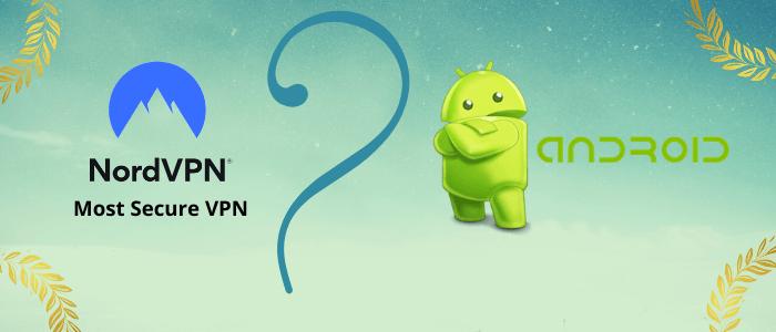 nordvpn-best-vpn-for-android