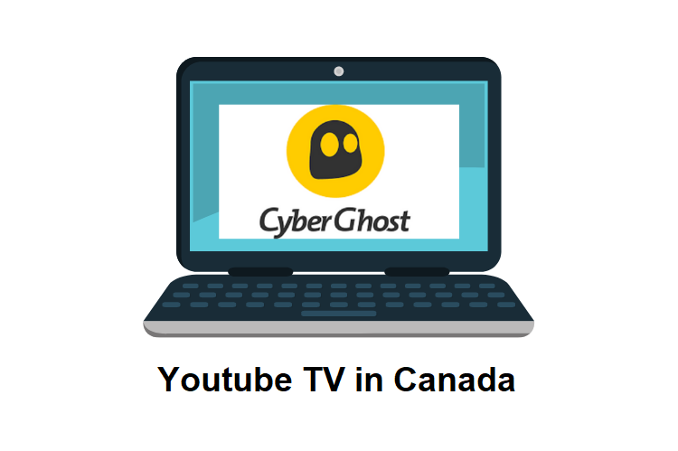 CyberGhost for youtube tv canada