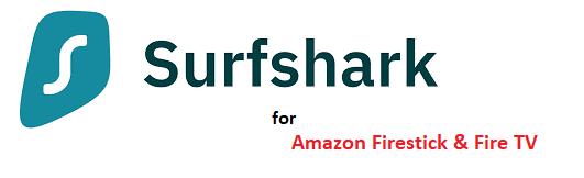 Surfshark for Firestick