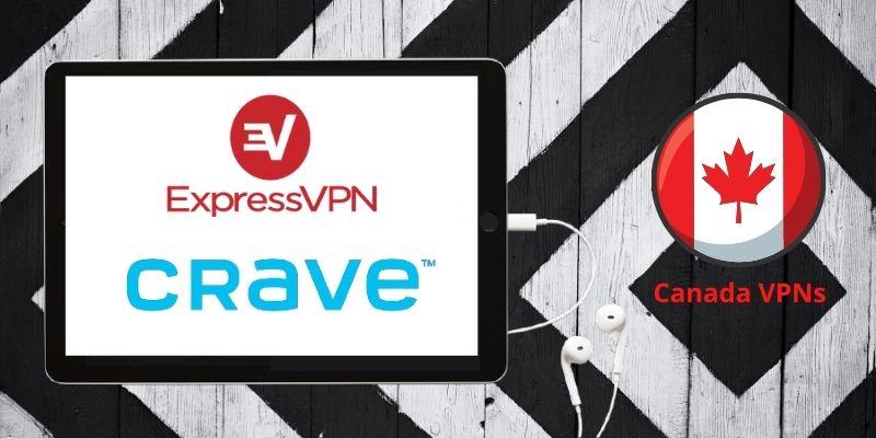 ExpressVPN for Crave tv canada