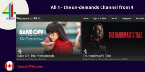 How to watch channel 4 in Canada in 2021?