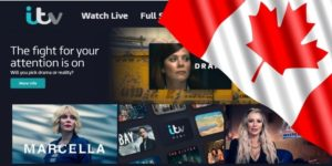 How to Watch ITV Hub in Canada in 2021?- All of the Action None of the Ads!