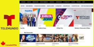 How to Watch Telemundo in Canada in 2021? – For Fellow Latinos in Canada