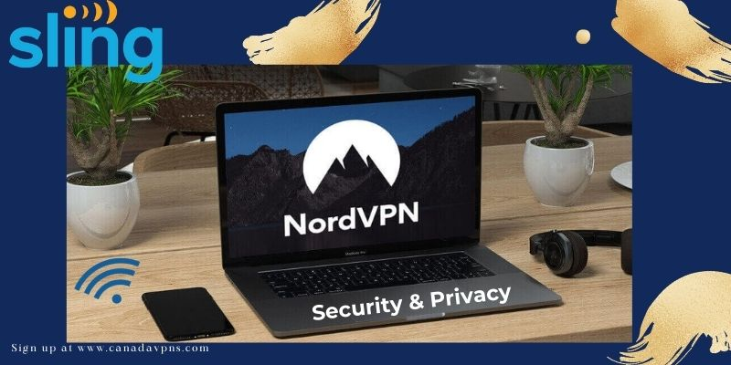 NordVPN- Sling tv VPN