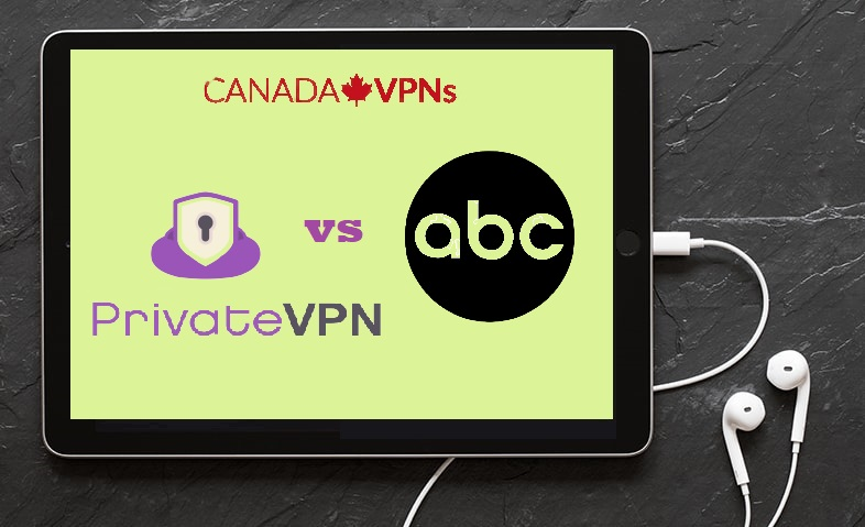 PrivateVPN to watch ABC in Canada