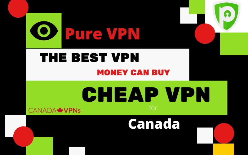 Best Cheap VPN for Canada-PureVPN