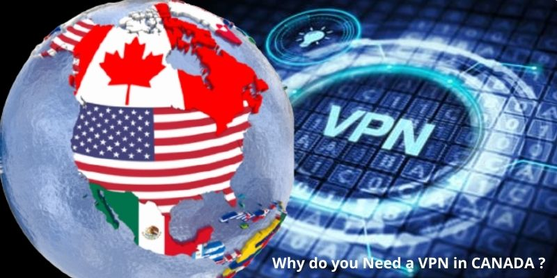 Do you need a VPN in Canada