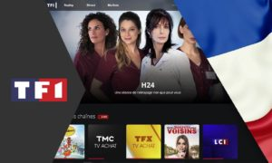 How to Stream TF1 in Canada in 2021? A complete Guide!