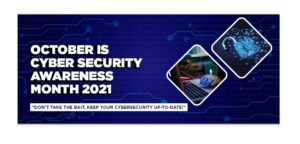 Cybersecurity Awareness Month in Canada – October 2021