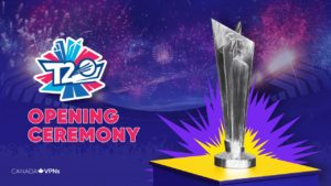 How to watch ICC T20 World Cup 2021 Opening Ceremony in Canada?