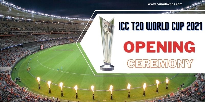 watch ICC T20 world cup 2021 opening ceremony